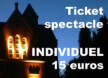 Ticket  INDIVIDUEL spectacle